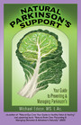 Natural Parkinson's Support: - Your Guide to Preventing and Managing Parkinson's