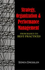 Strategy, Organization and Performance Management: From Basics to Best Practices