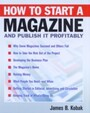 How to Start a Magazine - And Publish It Profitably