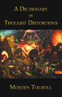 A Dictionary of Thought Distortions