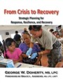 From Crisis to Recovery - Strategic Planning for Response, Resilience and Recovery