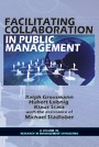 Facilitating Collaboration in Public Management