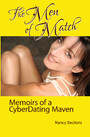The Men of Match - Memoirs of a CyberDating Maven