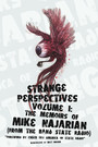Strange Perspectives Volume 1 - The Memoirs of Mike Najarian (From the Band State Radio)