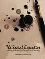 The Social Executive - Winning In The Multi-Trillion Social Economy