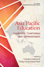 Asia Pacific Education - Leadership, Governance and Administration