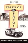 Tales of the Savoy - Stories from a Glasgow Cafe