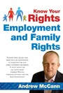 Know Your Rights - Employment and Family Rights