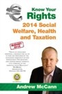 Know Your Rights - 2014 Social Welfare, Health and Taxation