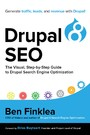 Drupal 8 SEO - The Visual, Step-By-Step Guide to Drupal Search Engine Optimization