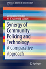 Synergy of Community Policing and Technology - A Comparative Approach