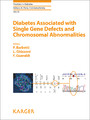 Diabetes Associated with Single Gene Defects and Chromosomal Abnormalities