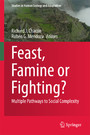 Feast, Famine or Fighting? - Multiple Pathways to Social Complexity