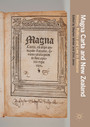 Magna Carta and New Zealand - History, Politics and Law in Aotearoa