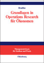 Grundlagen in Operations Research für Ökonomen