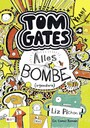 Tom Gates, Band 03 - Alles Bombe (irgendwie)