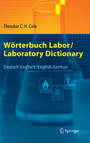 Wörterbuch Labor / Laboratory Dictionary - Deutsch/Englisch - English/German