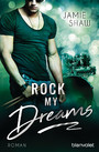Rock my Dreams - Roman