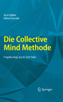 Die Collective Mind Methode - Projekterfolg durch Soft Skills