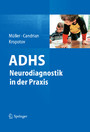 ADHS - Neurodiagnostik in der Praxis