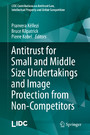 Antitrust for Small and Middle Size Undertakings and Image Protection from Non-Competitors