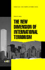 The New Dimensions of International Terrorism