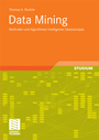 Data Mining - Methoden und Algorithmen intelligenter Datenanalyse