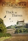 Cherringham - Thick as Thieves - A Cosy Crime Series