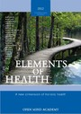 ELEMENTS OF HEALTH - 2012 - A new dimension of holistic health