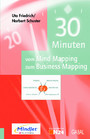 30 Minuten vom Mind Mapping zum Business Mapping
