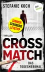 CROSSMATCH. Das Todesmerkmal - Thriller