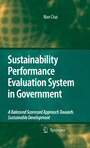 Sustainability Performance Evaluation System in Government - A Balanced Scorecard Approach Towards Sustainable Development