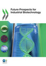 Future Prospects for Industrial Biotechnology