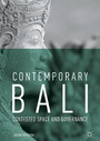 Contemporary Bali - Contested Space and Governance