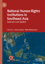 National Human Rights Institutions in Southeast Asia - Selected Case Studies