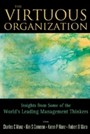 Virtuous Organization, The - Insights From Some Of The World'S Leading Management Thinkers