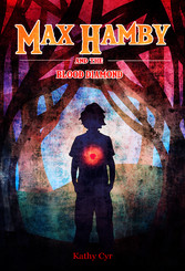 Max Hamby and the Blood Diamond - A Children's Magical Fantasy Adventure