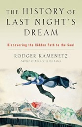 History of Last Night's Dream - Discovering the Hidden Path to the Soul