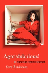 Agorafabulous! - Dispatches from My Bedroom