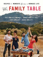 Family Table - Recipes and Moments from a Nomadic Life