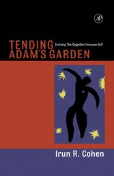 Tending Adam's Garden - Evolving the Cognitive Immune Self