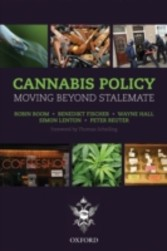 Cannabis Policy: Moving beyond stalemate - Moving beyond stalemate