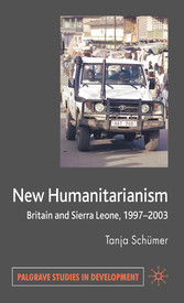 New Humanitarianism - Britain and Sierra Leone, 1997-2003