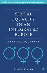 Sexual Equality in an Integrated Europe - Virtual Equality