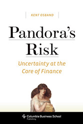 Pandora's Risk - Uncertainty at the Core of Finance