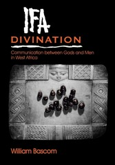 Ifa Divination - Communication between Gods and Men in West Africa