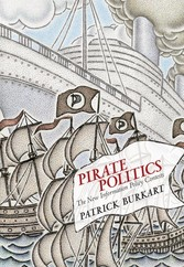 Pirate Politics - The New Information Policy Contests