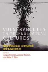 Vulnerability in Technological Cultures - New Directions in Research and Governance