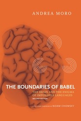 Boundaries of Babel - The Brain and the Enigma of Impossible Languages
