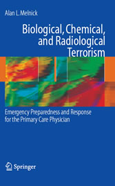 Biological, Chemical, and Radiological Terrorism - Emergency Preparedness and Response for the Primary Care Physician